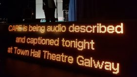 Captioning Unit In The National Opera House In Wexford Advertising Provision Of Captioning For That Night's Performance Of The Plough And The Stars.
